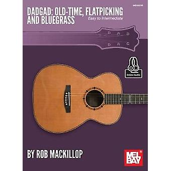 Dadgad - Old-Time - Flatpicking and Bluegrass by Rob MacKillop - 97807