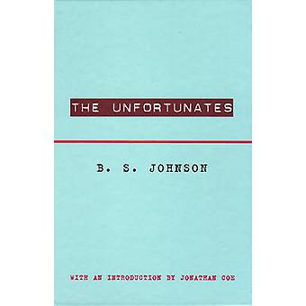 The Unfortunates by B. S. Johnson - Jonathan Coe - 9780811217439 Book