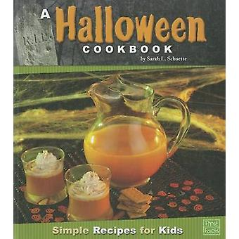 A Halloween Cookbook - Simple Recipes for Kids by Sarah L Schuette - 9
