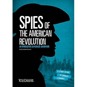 Spies of the American Revolution - An Interactive Espionage Adventure
