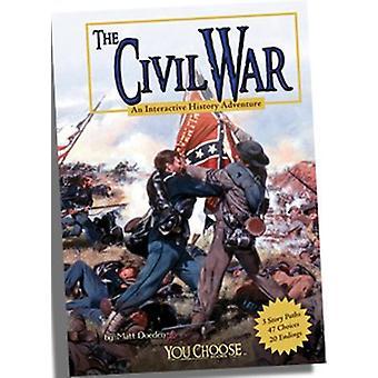 The Civil War - An Interactive History Adventure by Matt Doeden - 9781
