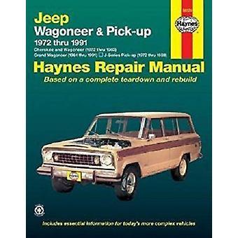 Jeep Wagoneer Grand Wagoneer Cherokee J-Series Pick-up 1972-1991 Auto