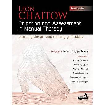 Palpation and Assessment in Manual Therapy - Perfecting Your Skills -