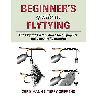 Beginners Guide to Flytying by Chris Mann