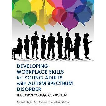 Utveckla arbetsplatsen kompetens för unga vuxna med Autism Spectrum Dis