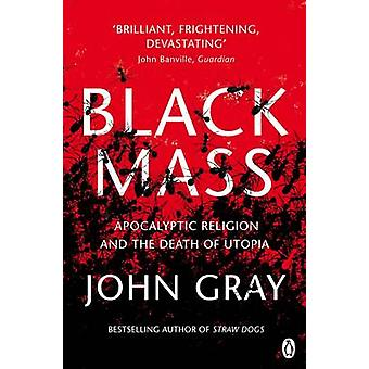 Black Mass by John Gray