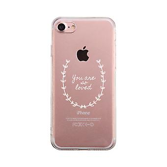 You Are So Loved Transparent Phone Case Cute Clear Phonecase
