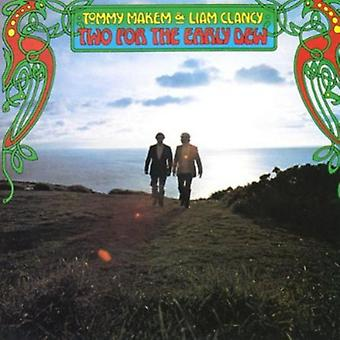 Makem & Clancy - Two for the Early Dew [CD] USA import