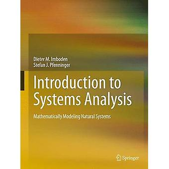 Introduction to Systems Analysis by Dieter M. Imboden & Stefan J. Pfenninger