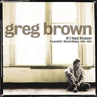 Greg Brown - If I Had Known-1980-96 Essential Recordings [CD] USA import