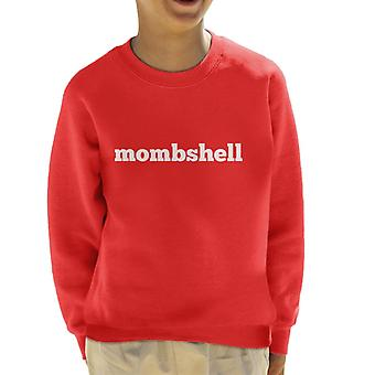 Momshell Kid's Sweatshirt