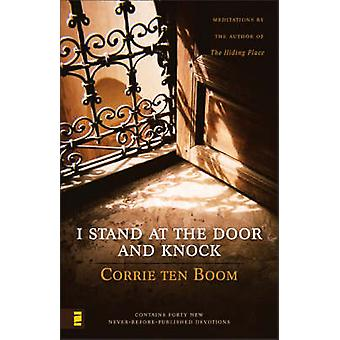 I Stand at the Door and Knock - Meditations by the Author of the Hidin