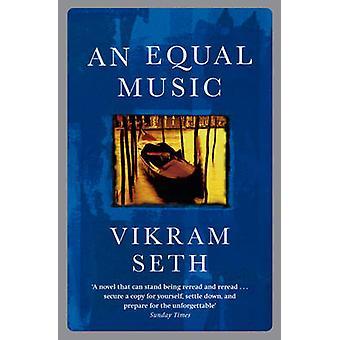 An Equal Music by Vikram Seth - 9780753807736 Book