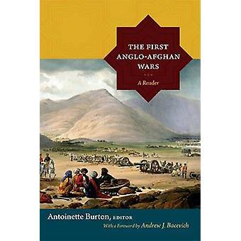 Die ersten Anglo-afghanischen Kriege - ein Leser von Antoinette Burton - 97808223