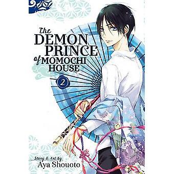 Der Dämon Prinz von Momochi House von Aya Shouoto - 9781421579634 Buch