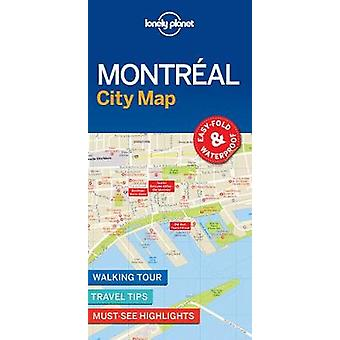Lonely Planet Montreal City Map by Lonely Planet - 9781786576613 Book
