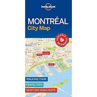 Carte de Montréal de Lonely Planet City par le Lonely Planet - livre 9781786576613