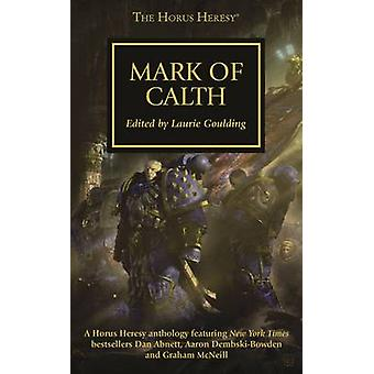 Mark of Calth by Laurie Goulding - 9781849705745 Book
