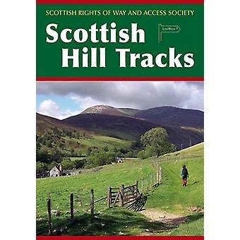 Scottish Hill Tracks (5th edition) by Scottish Rights Of Way And Acce