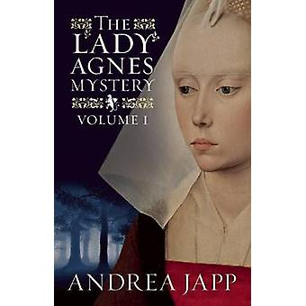 The Lady Agnes Mystery - Volume 1 by Andrea Japp - Lorenza Garcia - 97