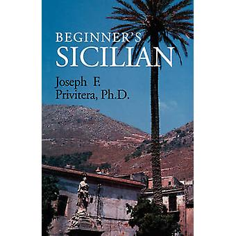Beginner's Sicilian by Joseph F. Privitera - 9780781806404 Book