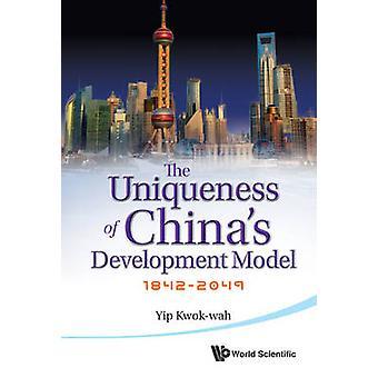 A singularidade do modelo de desenvolvimento da China - 1842-2049 por Kwok-wah