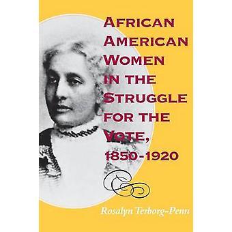 African American kvinder i kampen for afstemningen - 1850-1920 af Ro