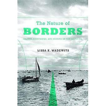 A natureza das fronteiras: salmão, limites e bandidos no mar de Salish (série de Emil e Kathleen livro doente na história ocidental e biografia)