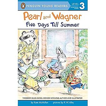 Pearl and Wagner: Five Days Till Summer (Penguin Young Readers, L3)