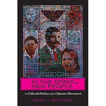 I ånden av en ny folk: kulturelle politikk Chicano bevegelsen (amerikansk litteratur Initiative)