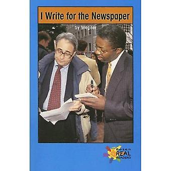 I Write for the Newspaper