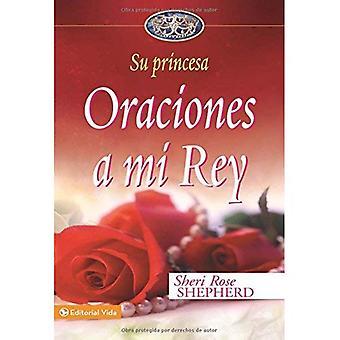 ORACIONES une mi Rey (prières à mon roi)