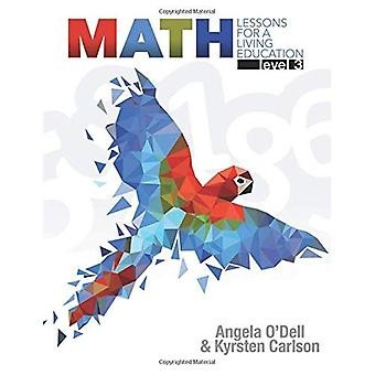Math Level 3: Lessons for a Living Education