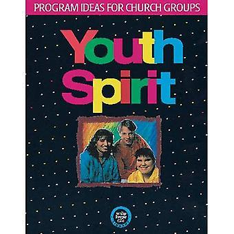 Youth Spirit : Program Ideas for Church Groups