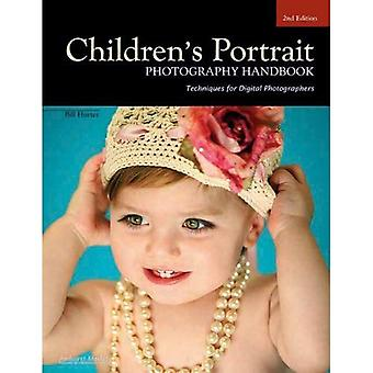 Childrens Portrait Photography Handbook: Techniques for Digital Photographers