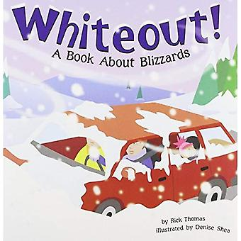 Whiteout: A Book about Blizzards (Amazing Science: Weather)
