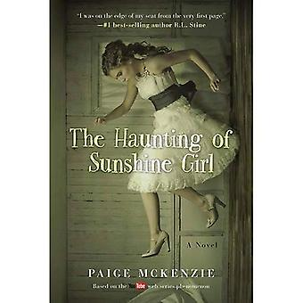 The Haunting of Sunshine Girl: Book One