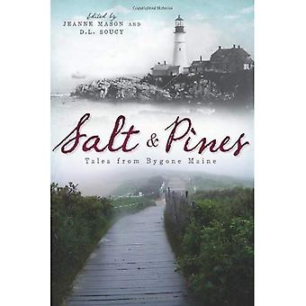 Salt and Pines: Tales from Bygone Maine