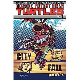 Teenage Mutant Ninja Turtles Tome 7: Ville automne partie 2 (Teenage Mutant Ninja Turtles Graphic Novels)