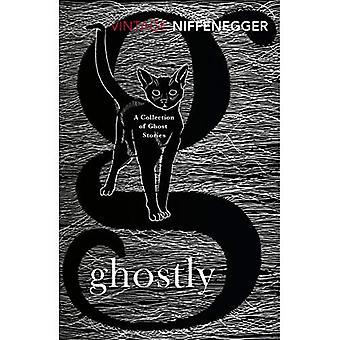 Spöklika: En samling spökhistorier