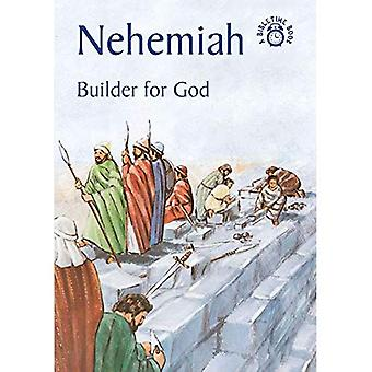 Nehemia: Bouwer voor God (Bibletime Books)
