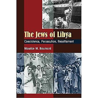 Die Juden von Libyen: Koexistenz, Verfolgung, Umsiedlung