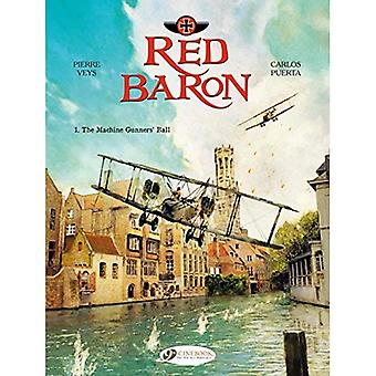 Red Baron Vol. 1 : The Machine Gunners' Ball