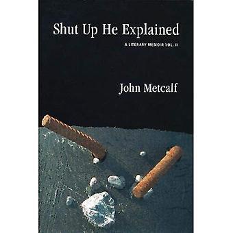 Shut Up He Explained: 2