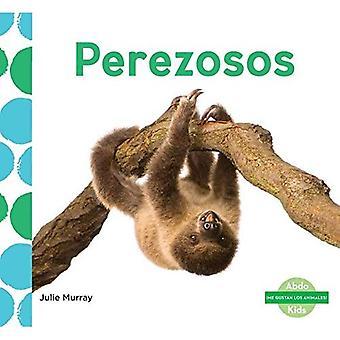 Perezosos (Sloths) (Me Gustan Los Animales! (I Like Animals! Set 2))
