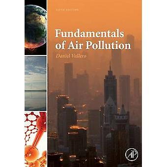 Fundamentals of Air Pollution by Vallero & Daniel