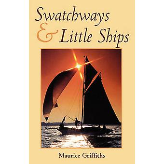 SWATCHWAYS  LITTLE SHIPS by GRIFFITHS & MAURICE