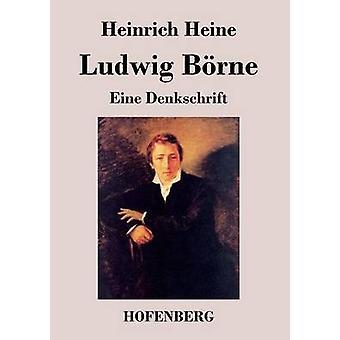 Ludwig Brne by Heine & Heinrich