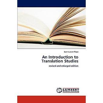Eine Einführung in die Übersetzungswissenschaft von Popa & IoanLucian