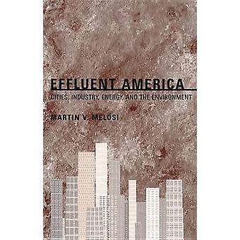 Effluent America-städer-industri-energi och miljö av M
